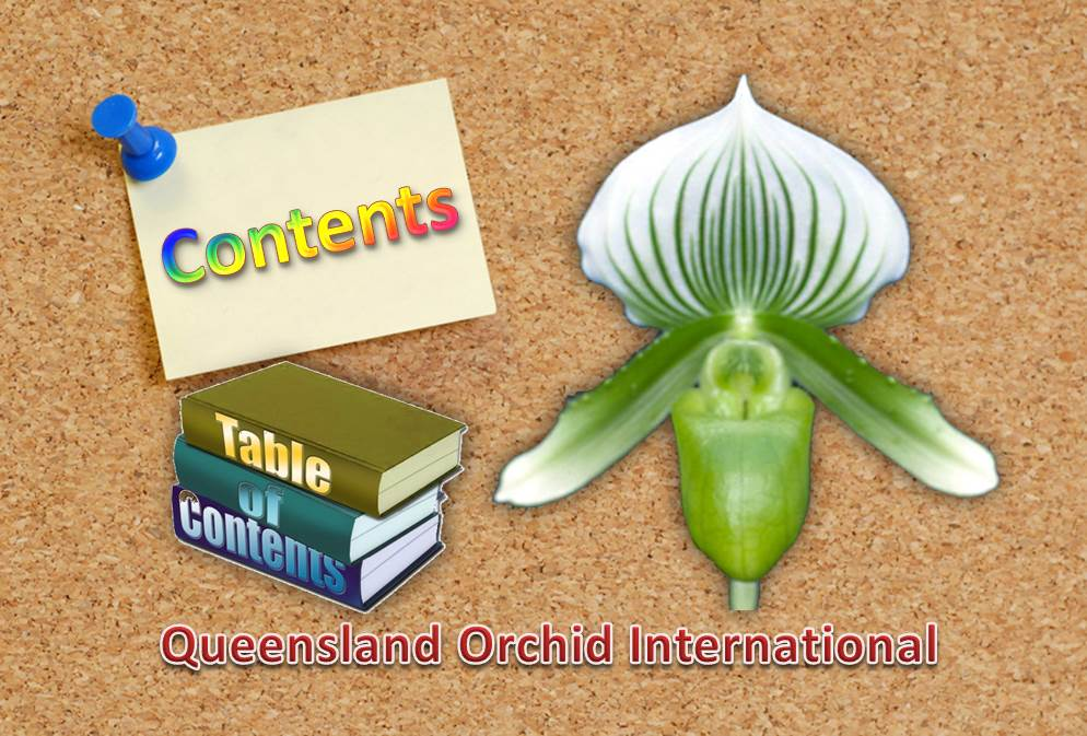 Queensland Orchid International Table of Contents