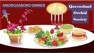 Queensland Orchid Society Smorgasbord Dinner