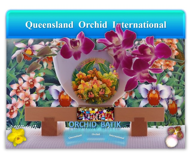Queensland Orchid International Batik Painting and Textile Art
